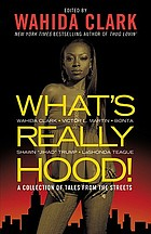 What's really hood! : Wahida Clark ... [et al].
