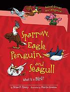 Sparrow, eagle, penguin, and seagull : what is a bird?