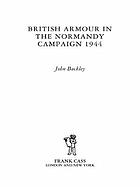 British Armour in the Normandy Campaign.