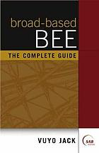 Broad-based BEE : the complete guide
