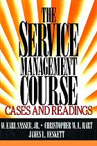 The service management course : cases and readings