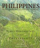 Living landscapes and cultural landmarks : World Heritage sites in the Philippines