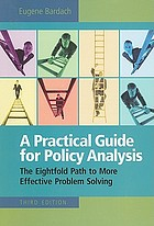A practical guide for policy analysis : the eightfold path to more effective problem solving