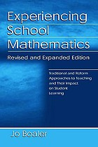 Experiencing school mathematics : traditional and reform approaches to teaching and their impact on student learning