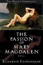 The passion of Mary Magdalen : a novel
