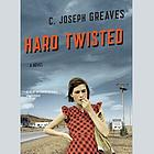 Hard twisted : a novel