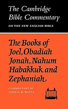 The books of Joel, Obadiah, Jonah, Nahum, Habakkuk, and Zephaniah