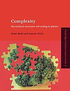 Complexity : hierarchical structures and scaling in physics