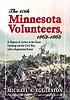 The Tenth Minnesota Volunteers, 1862-1865 : a... by  Michael A Eggleston