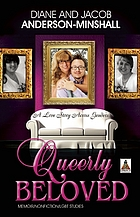 Queerly beloved : a love story across gender