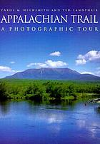 Appalachian Trail : a photographic tour