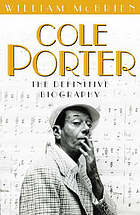 Cole Porter : the definitive biography