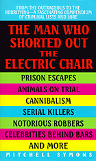 The man who shorted out the electric chair