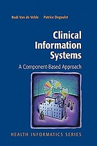 Clinical information systems : a component-based approach