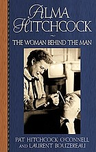 Alma Hitchcock : the woman behind the man