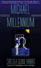 Michael for the millennium : the fourth book in the Michael teaching