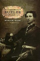 William Francis Butler : a life, 1838-1910