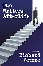The writers afterlife : a novel