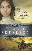 The Miner's Lady : Land of Shining Water