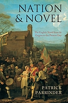 Nation & novel : the English novel from its origins to the present day