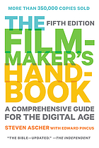 The filmmaker's handbook : a comprehensive guide for the digital age