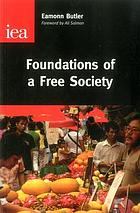 Foundations of a free society
