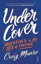 Under cover : adventures in the art of editing