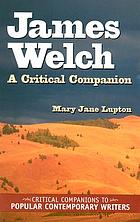 James Welch : a critical companion