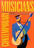 Contemporary musicians. Volume 37 : profiles of the people in music