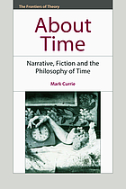 About time : narrative, fiction and the philosophy of time