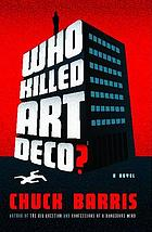 Who killed Art Deco?