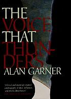 The voice that thunders : essays and lectures