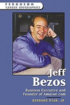 Jeff Bezos : business executive and founder of Amazon.com