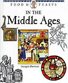 Food & feasts in the Middle Ages
