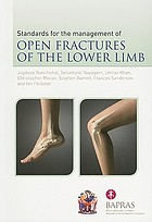 Standards for the management of open fractures of the lower limb
