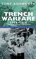 Trench warfare, 1914-18 : the live and let live system