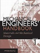 Mechanical engineers' handbook : Book 1
