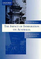 The impact of immigration on Australia : a demographic approach