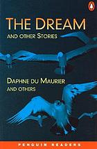 The dream : and other stories