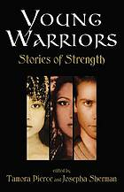 Young warriors : stories of strength