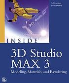Inside 3D Studio MAX 3 : modeling, materials, and rendering