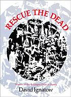 Rescue the dead : poems