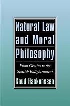 Natural law and moral philosophy : from Grotius to the Scottish Enlightenment
