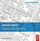Urban design : street and square