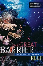 The Great Barrier Reef : finding the right balance
