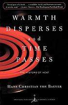 Warmth disperses and time passes : the history of heat