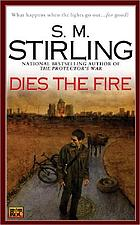 Dies the fire a novel of the change