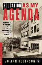 Education as my agenda : Gertrude Williams, race, and the Baltimore Public Schools
