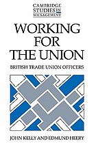 Working for the union : British trade union officers