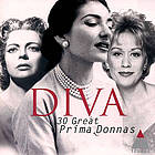 Diva : 30 great prima donnas.